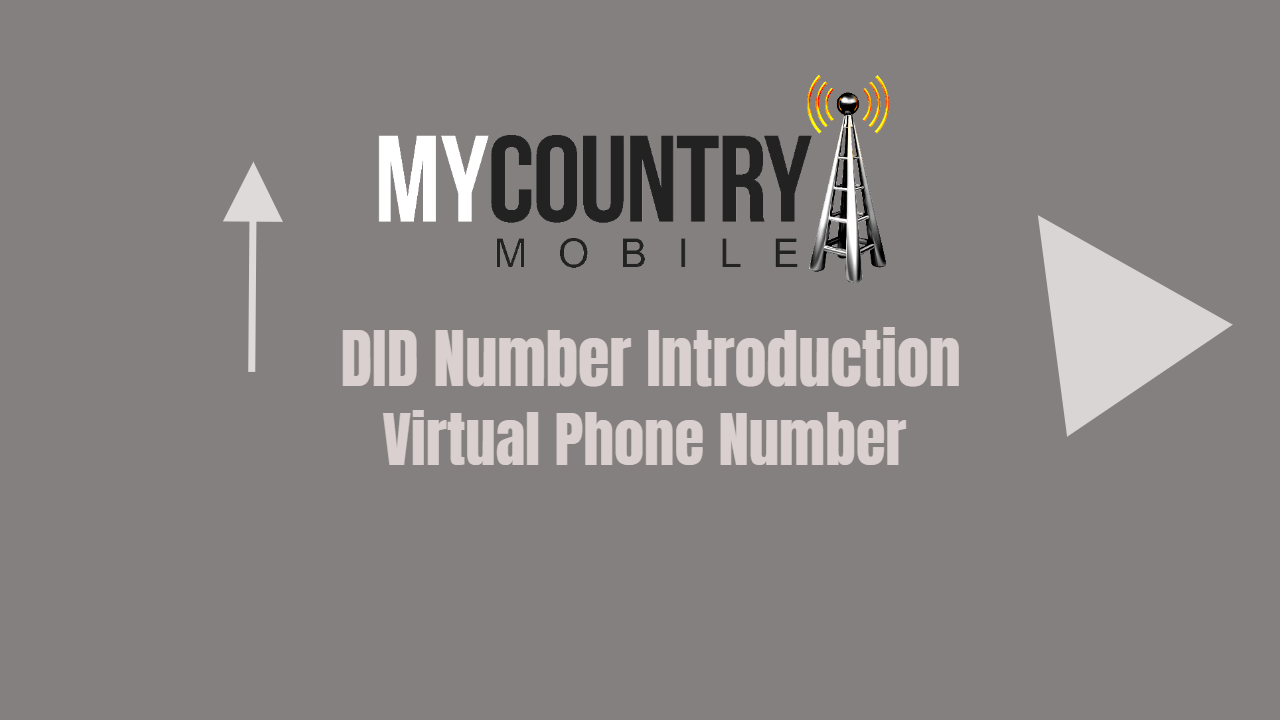 Virtual Phone Number (DIDs) is the Future of VoIP- My Country Mobile
