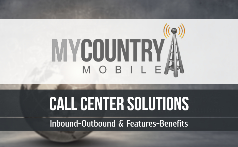 Call Center Solutions-MY COUNTRY MOBILE