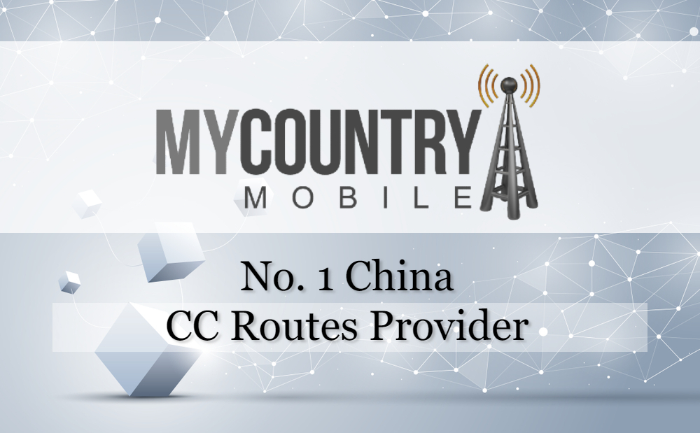 No. 1 China CC Routes Provider - My Country Mobile