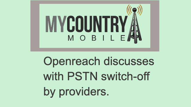 Discusses with PSTN switch-off by providers - My Country Mobile