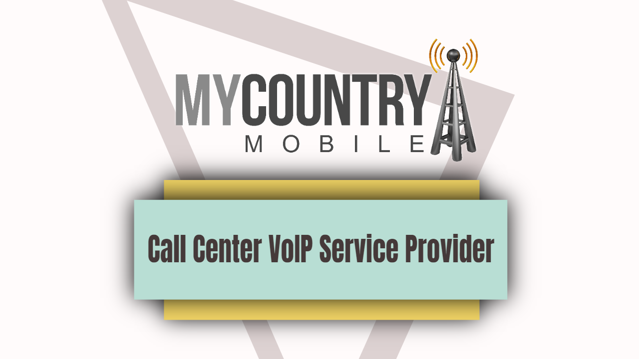 Call Center VoIP Service Provider-my country mobile