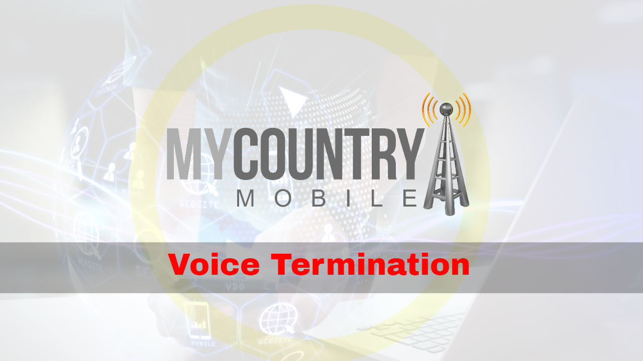 What is Impact of Capacity on Voice Termination? - My Country Mobile