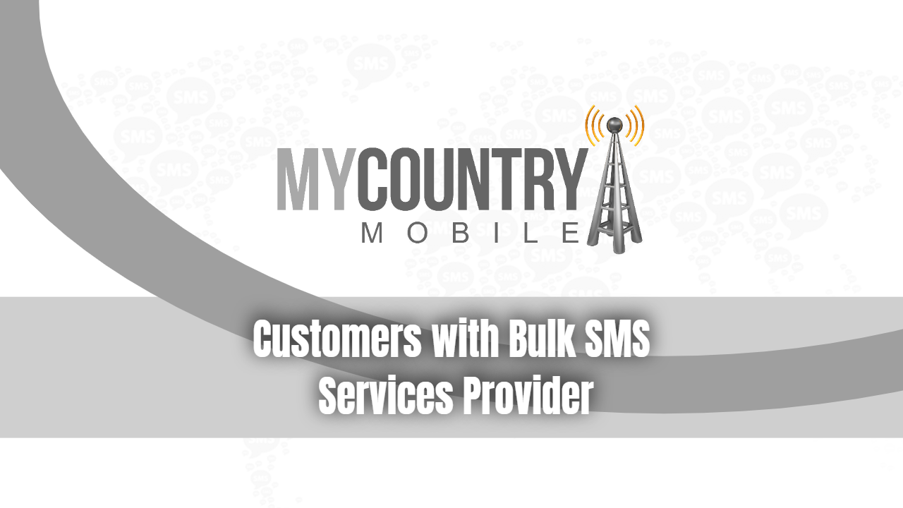 Bulk SMS Service Provider- My country Mobile