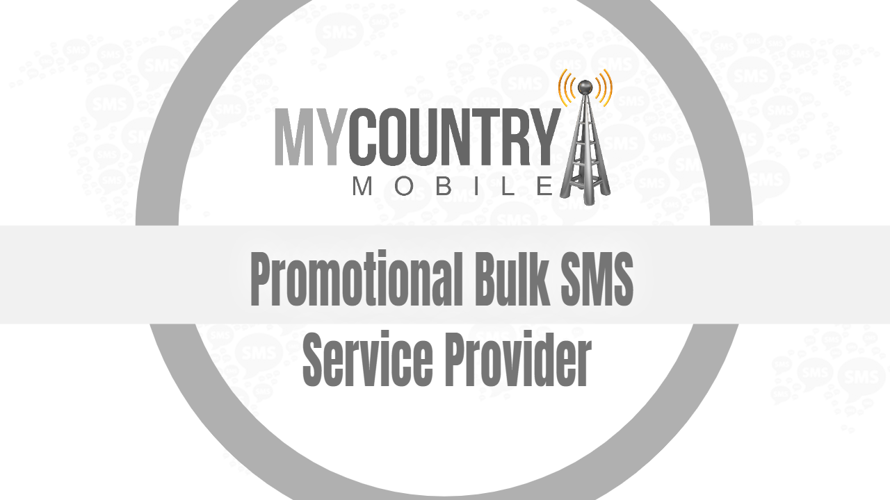 Promotional Bulk SMS Service - My Country Mobile