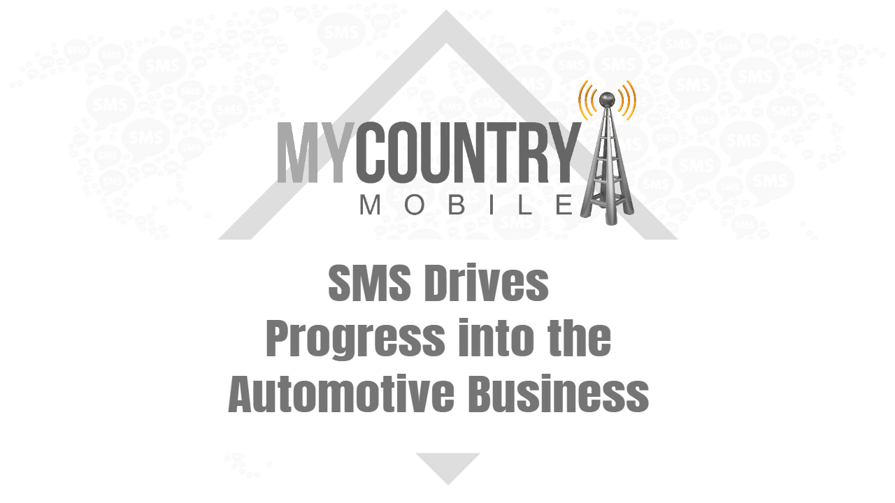 SMS Drives Progress into the Automotive Business - My Country Mobile