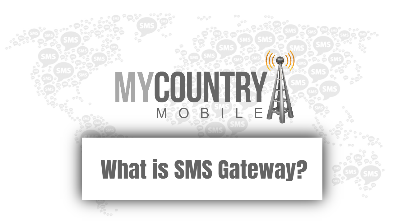 SMS Gateway - My Country Mobile