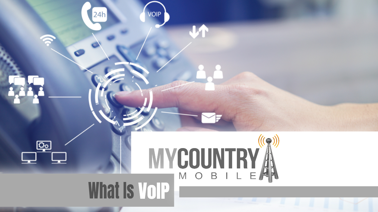 What is VoIP - My Country Mobile
