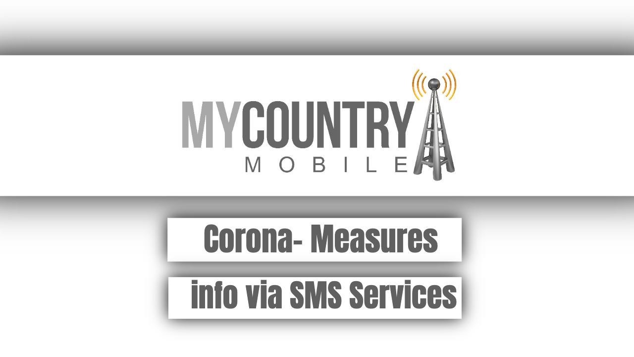 Corona - Mesaures Info via SMS Serives - My Country Mobile