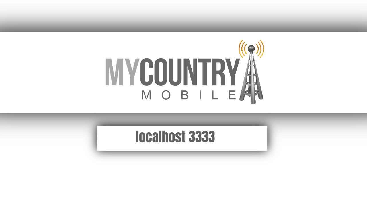 localhost 3333-mycountry mobile