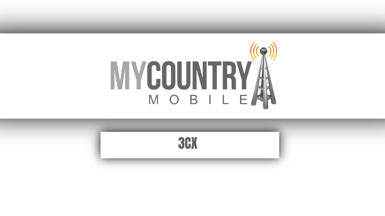3cx-mycountry moile