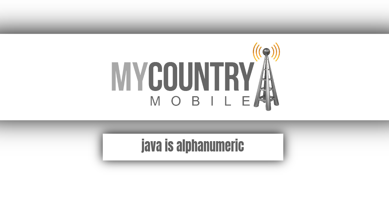 Java is alphanumeric-my country mobile