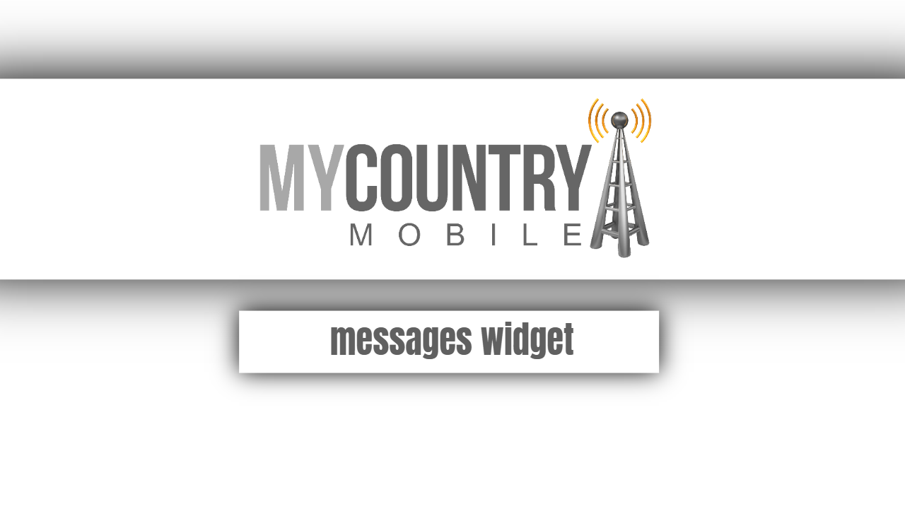 Messages widget-my country mobile