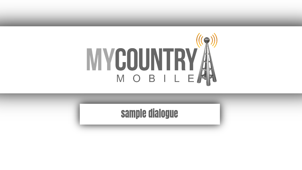 Sample dialogue-my country mobile