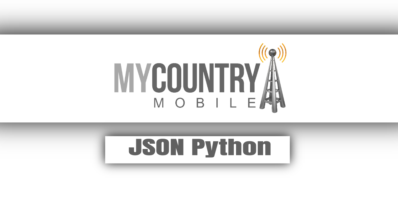 JSON Python - My Country Mobile