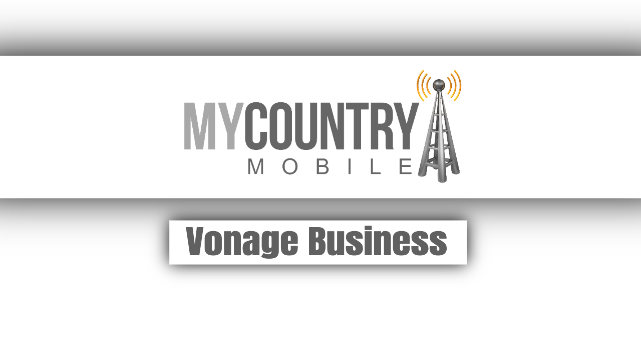 Vonage Business - My Country Mobile