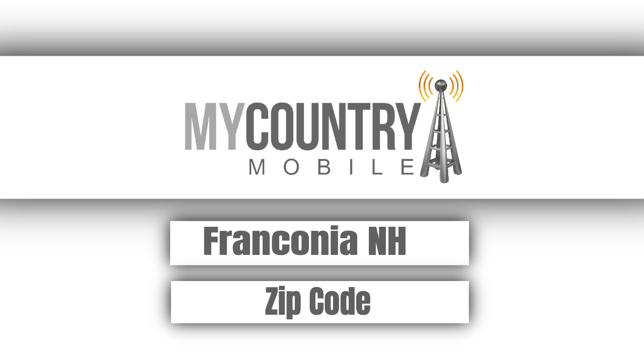 Franconia NH Zip Code - My Country Mobile