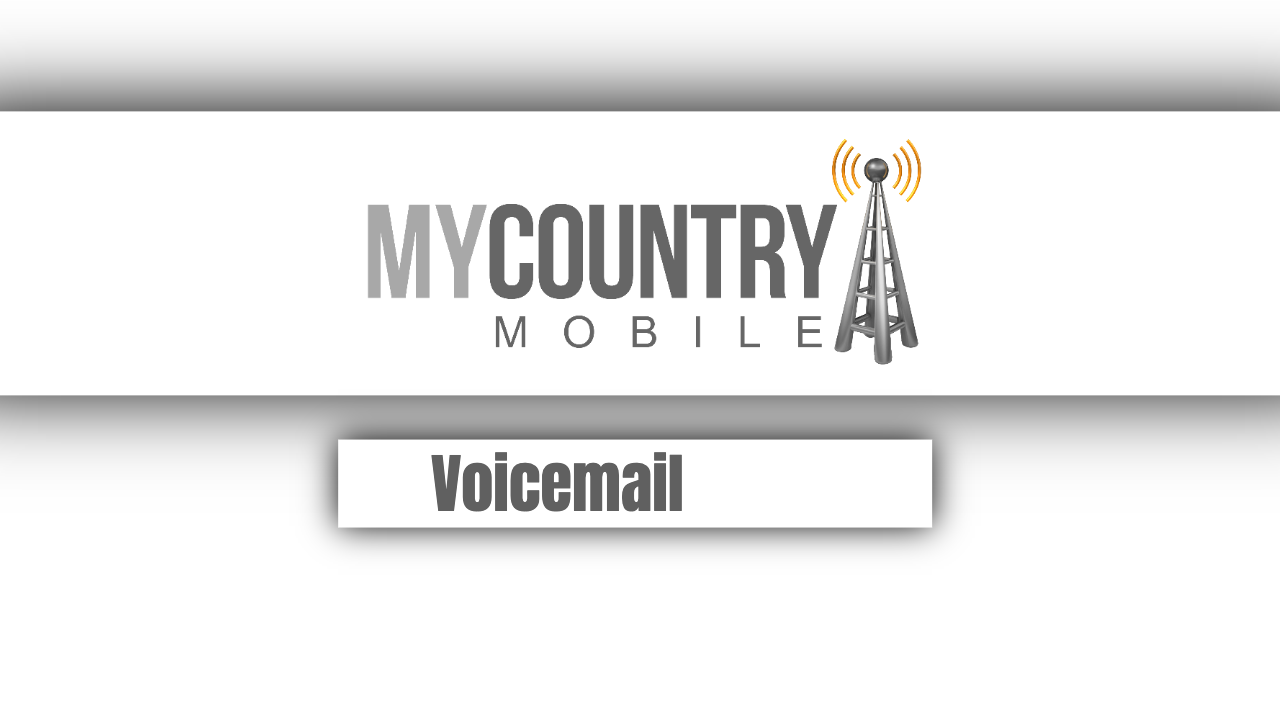 Voicemail - My Country Mobile