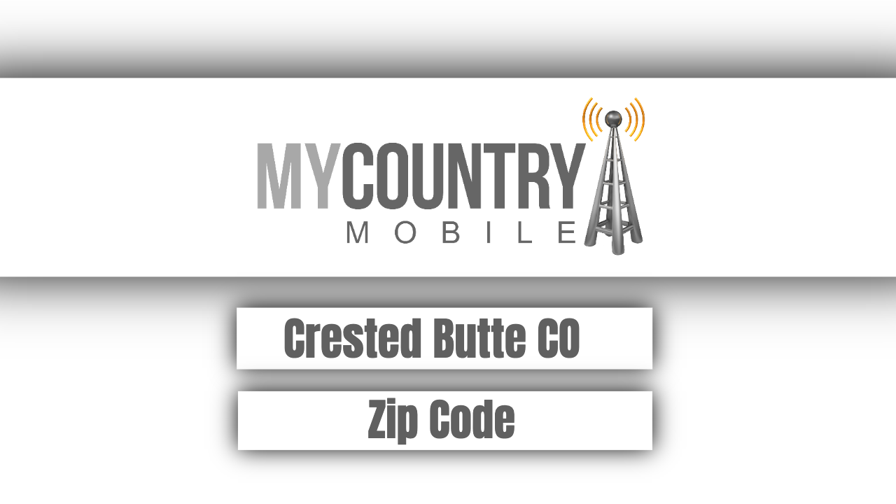 Crested Butte CO Zip Code - My Country Mobile