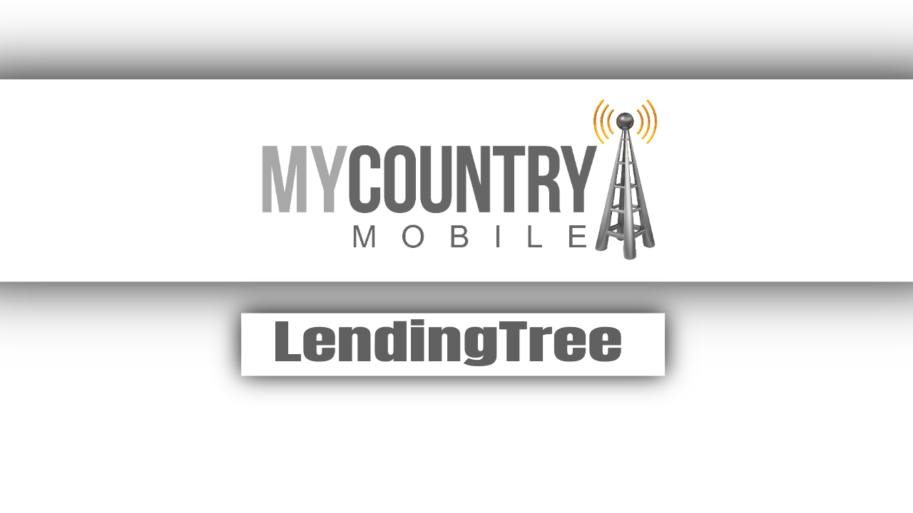LendingTree - My Country Mobile