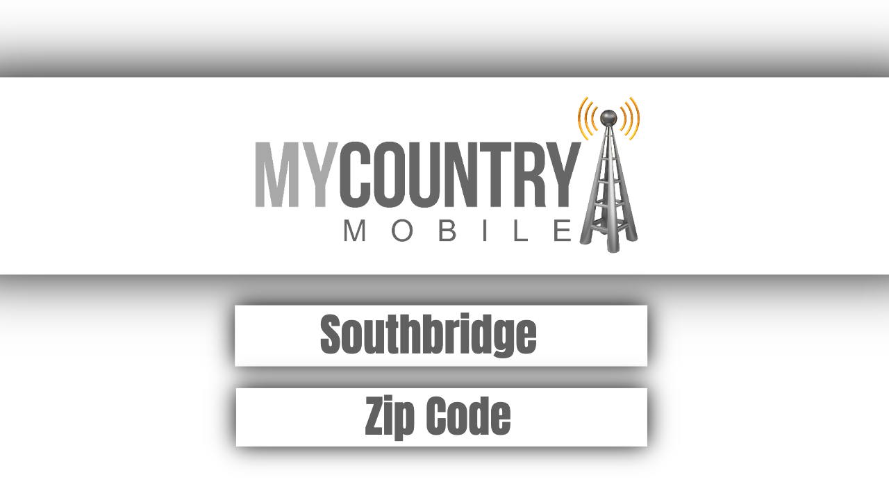 What Is Southbridge Zip Code? - My Country Mobile