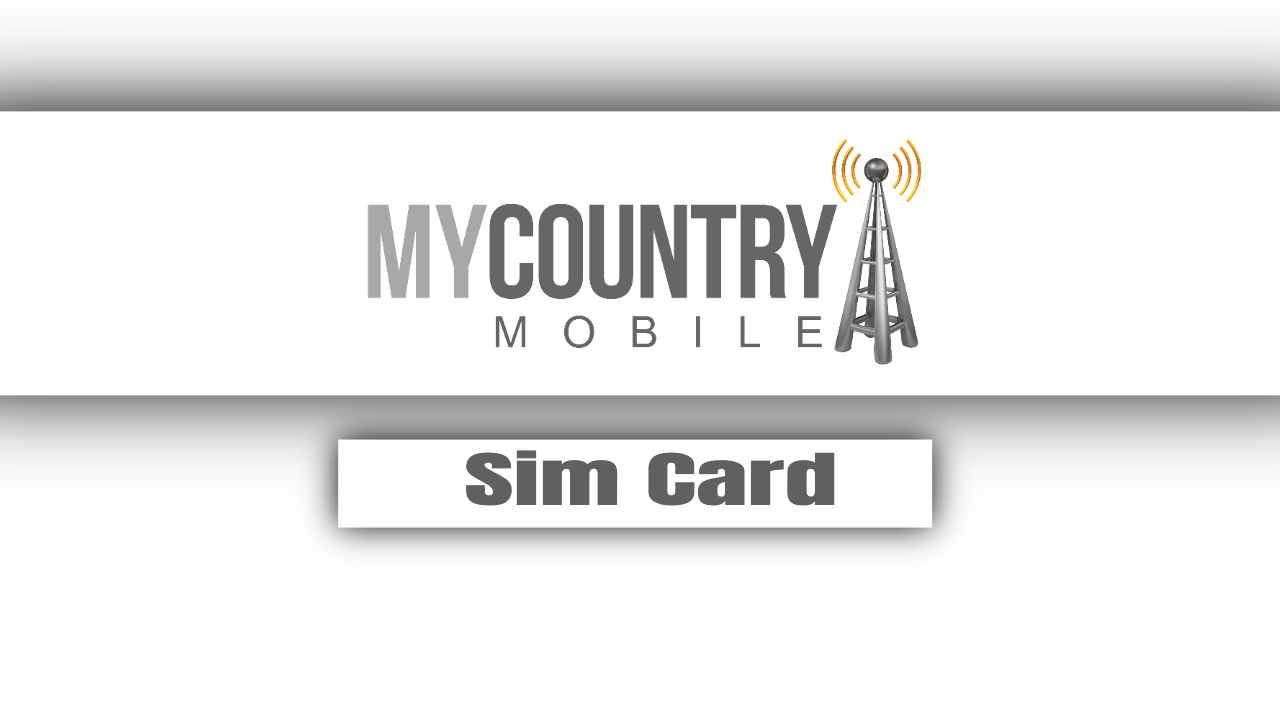 Sim Card - My Country Mobile