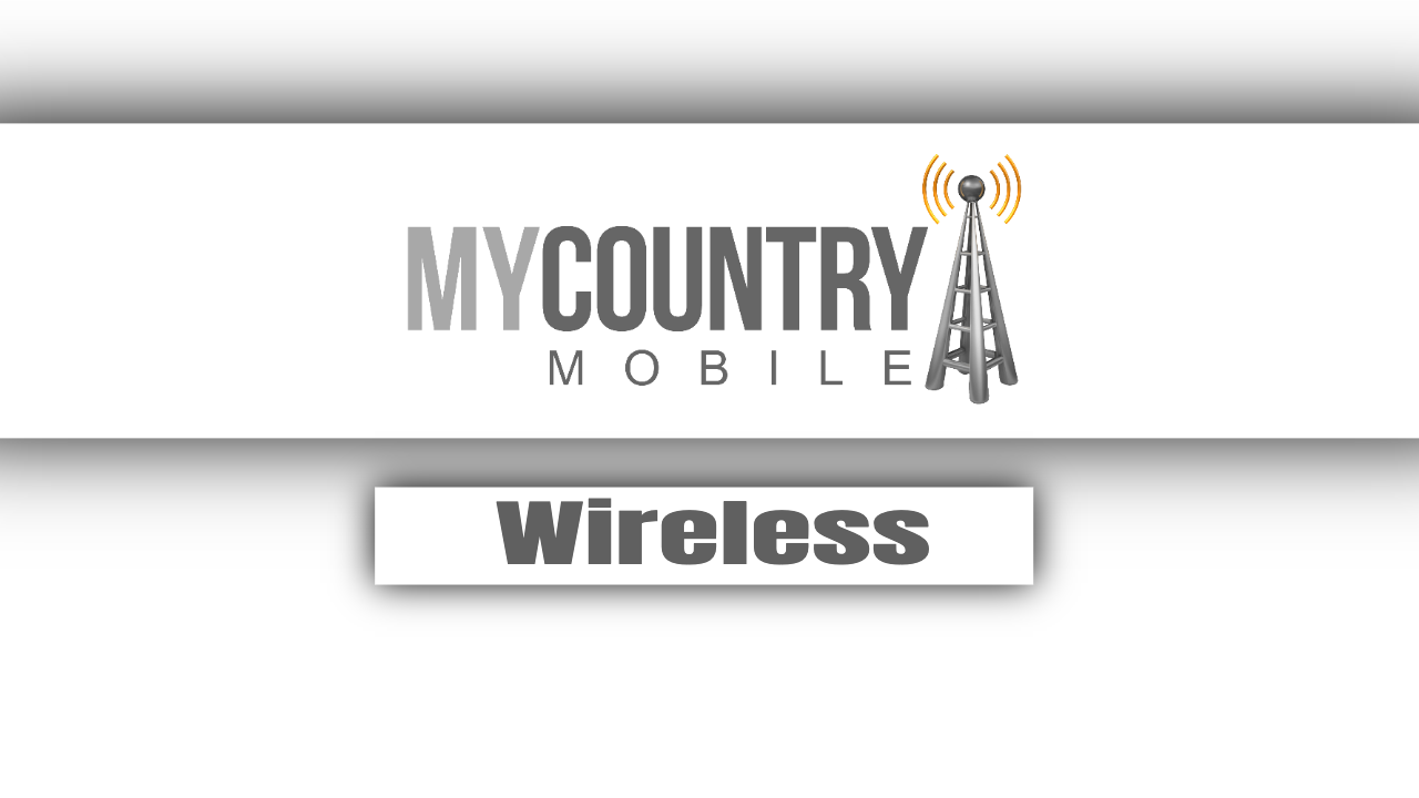 Wireless - My Country Mobile