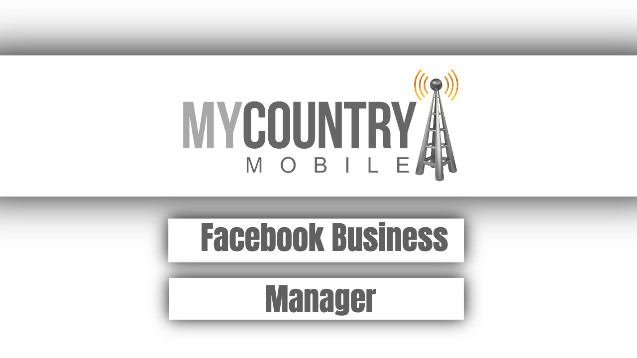 Facebook Business Manager - My Country Mobile