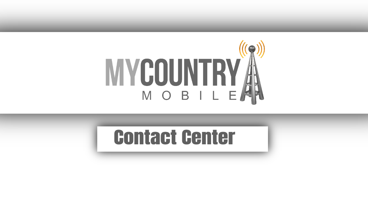 Contact Center - My Country Mobile
