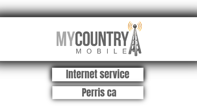 Internet Service Perris ca - My Country Mobile