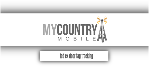 FedEx Door Tag Tracking - My Country Mobile