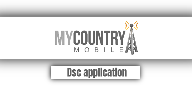 Dsc application - My Country Mobile
