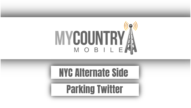 NYC Alternate Side Parking Twitter - My Country Mobile