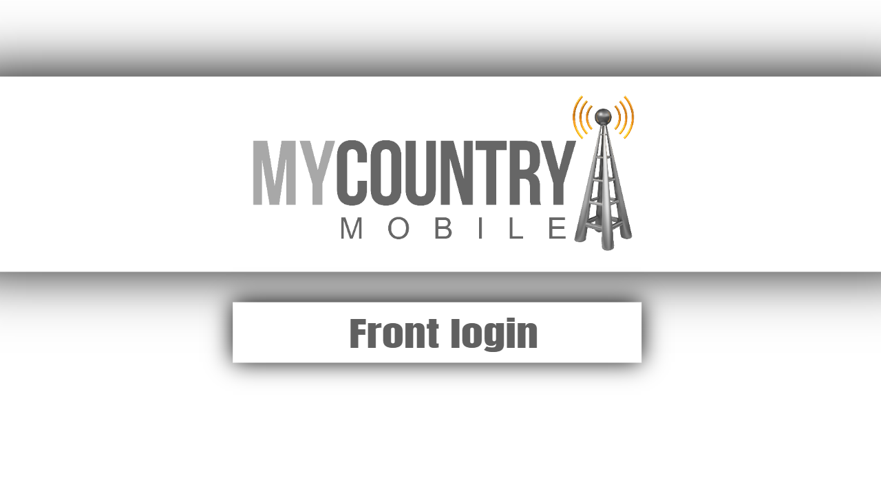 How Do Work Front Login ? - My Country Mobile