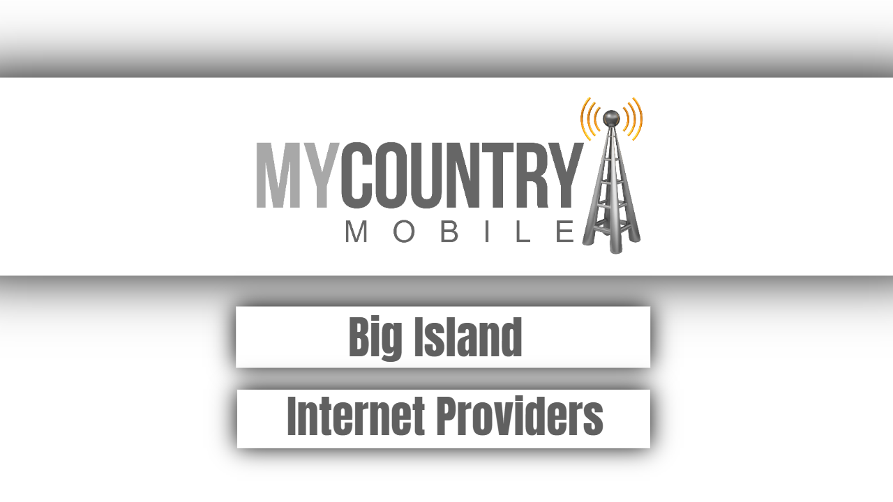 Big Island Internet Providers - My Country Mobile