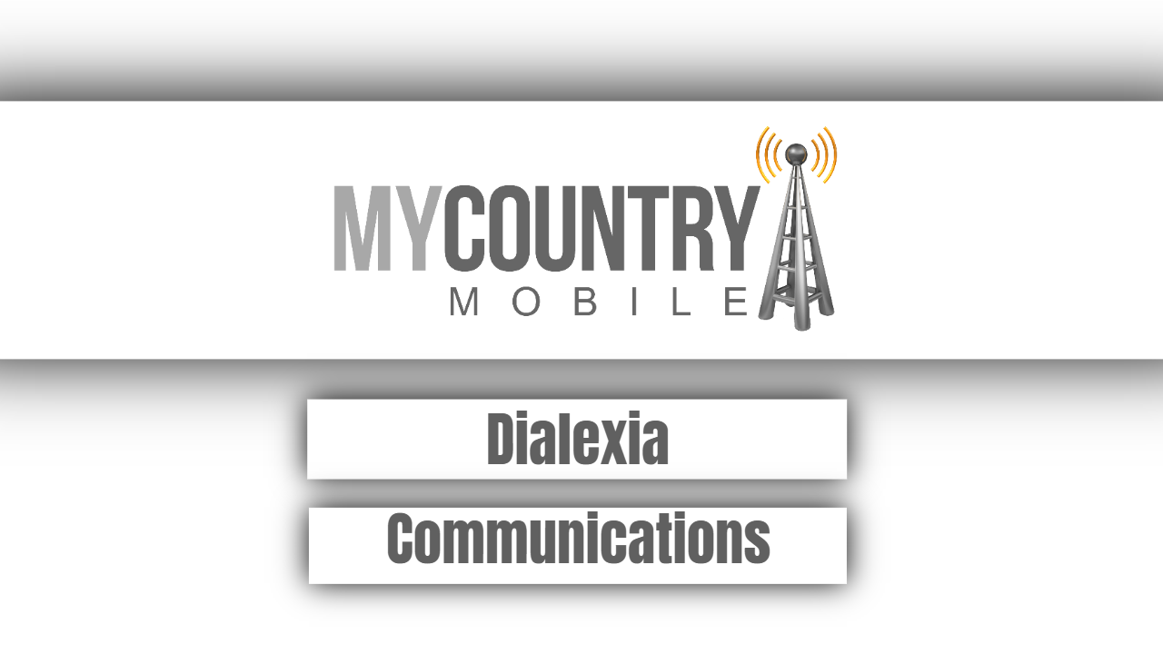 Dialexia Communications- My Country Mobile