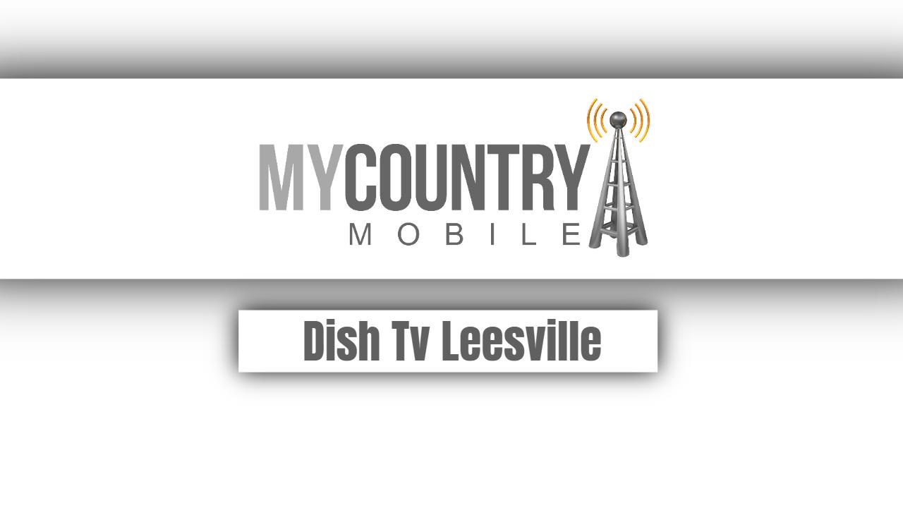 Dish Tv Leesville