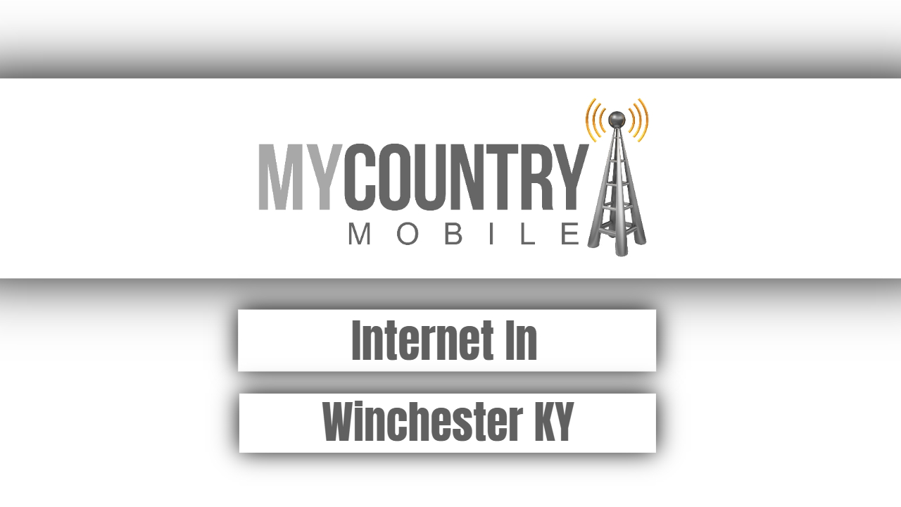 Internet In Winchester KY