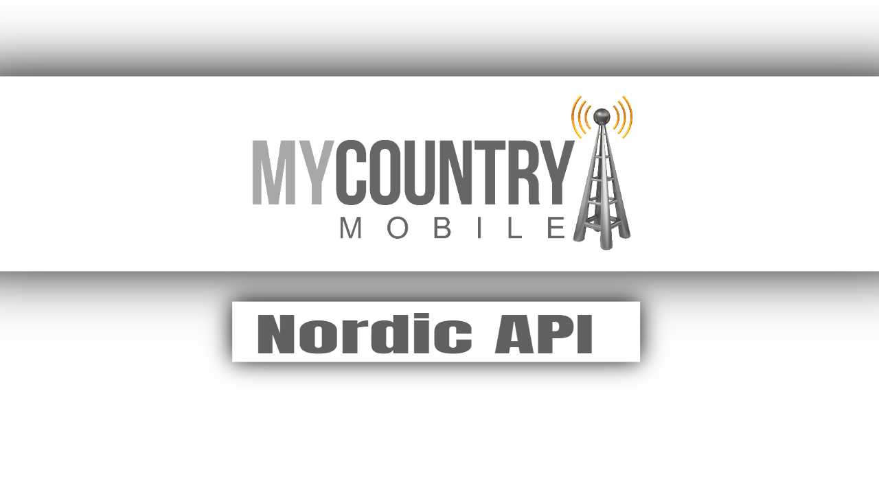 nordic apis-My country mobile
