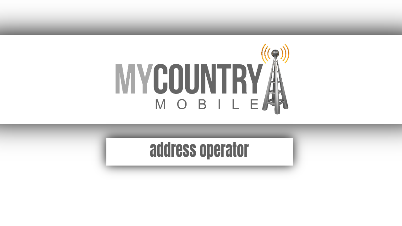 address operator - My Country Mobile