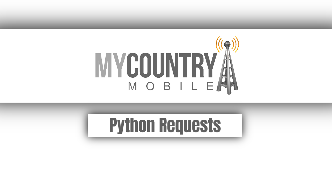 Python Requests- my country mobile