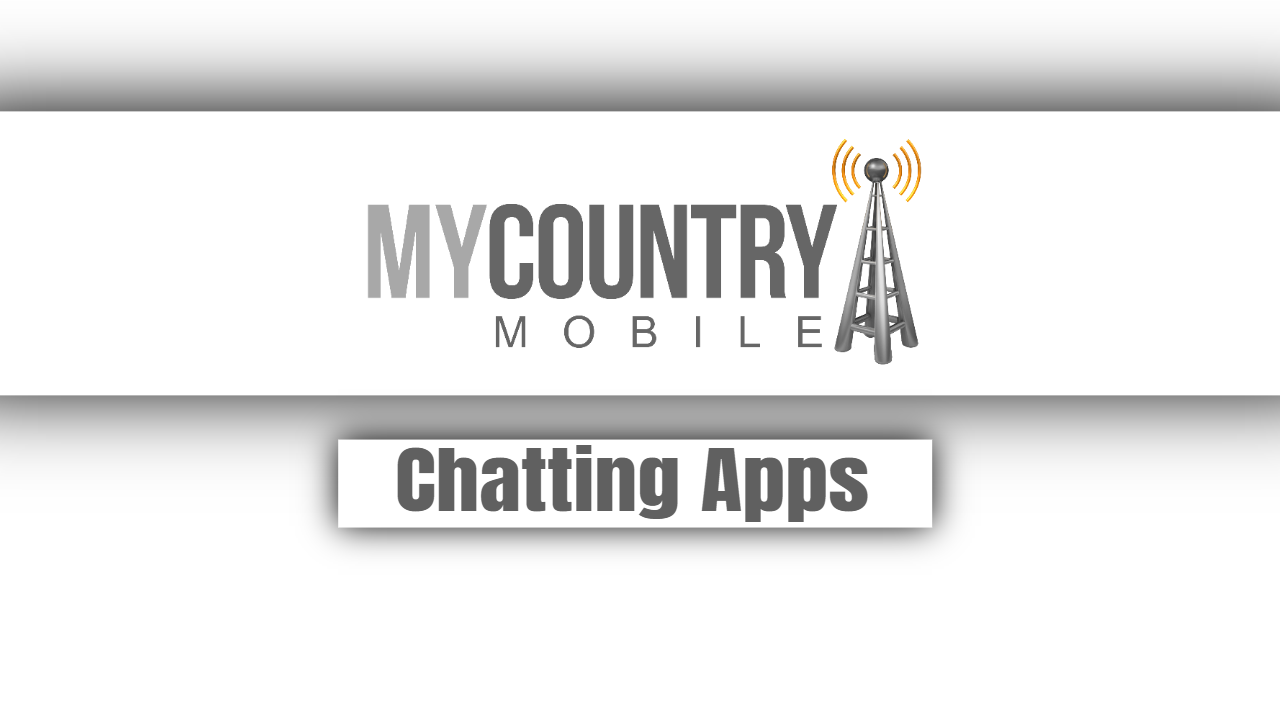 Chatting Apps-my country mobile