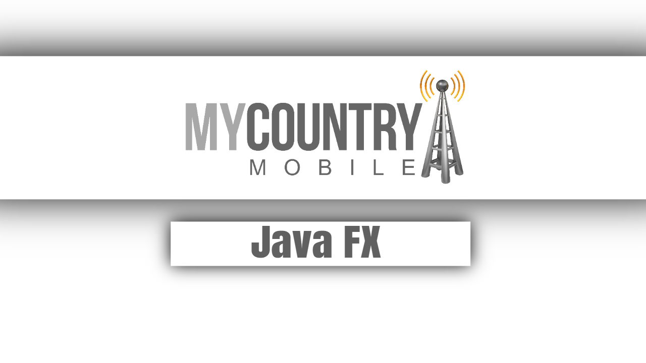 Java FX-MY country mobile