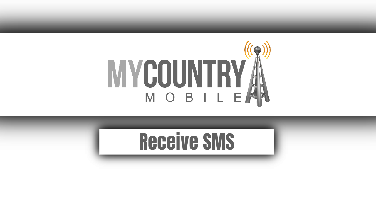 Receive SMS-my country mobile