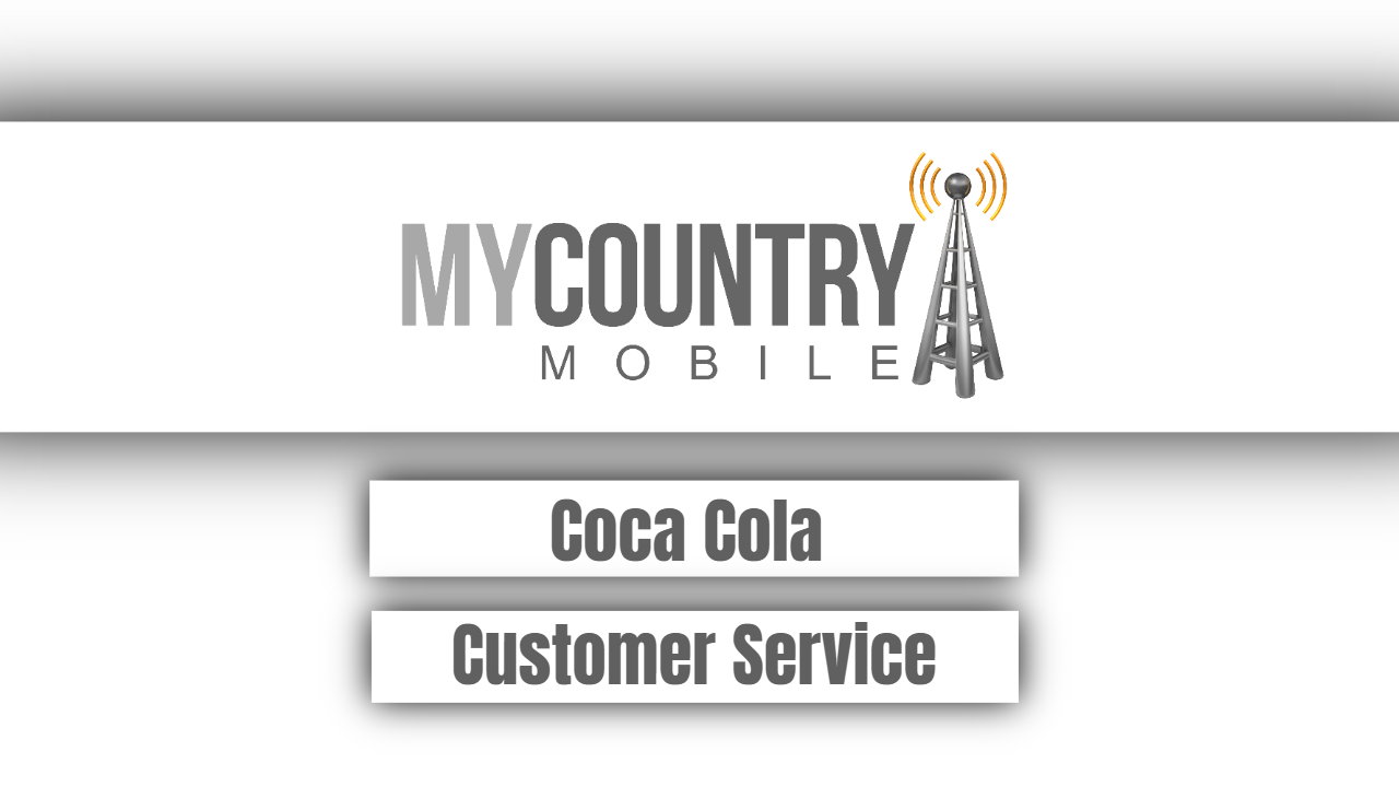 Coca Cola Customer Service - My Country mobile