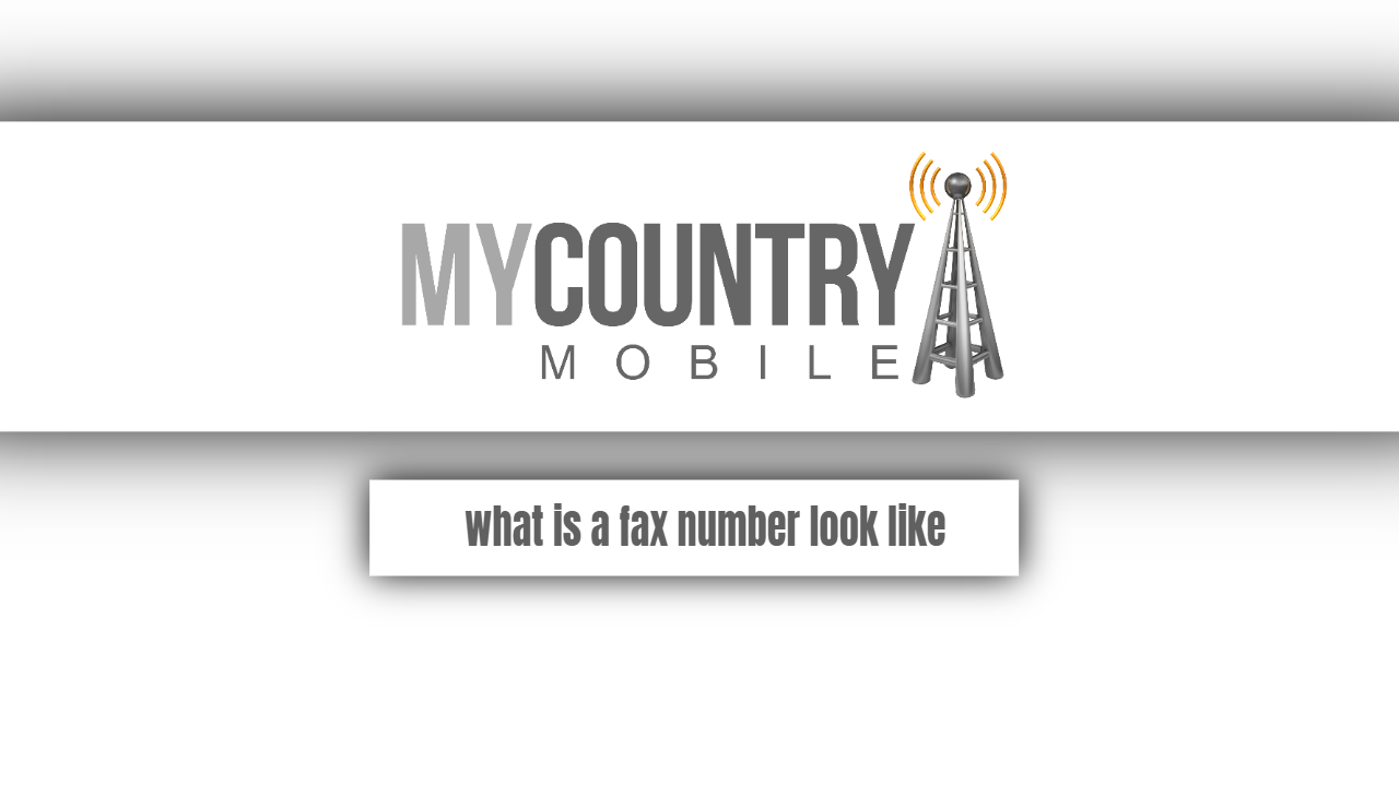 What is a fax number look like?-my country mobile