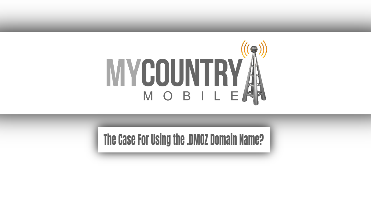 The Case For Using the .DMOZ Domain Name
