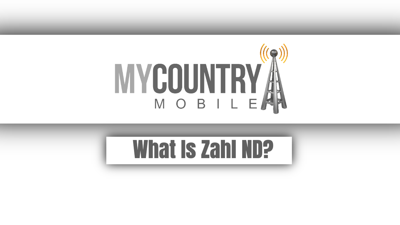 What Is Zahl ND? - My Country Mobile