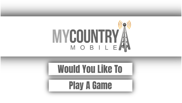 Would You Like To Play A Game? - My Country Mobile