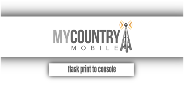 Flask Print To Console - My Country Mobile