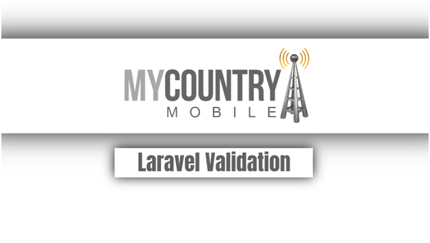Laravel Validation - My Country Mobile